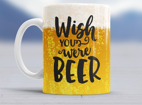 Wish You Were Beer Tasse Produktbild